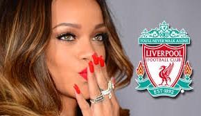 Rihanna quiere comprar el Liverpool